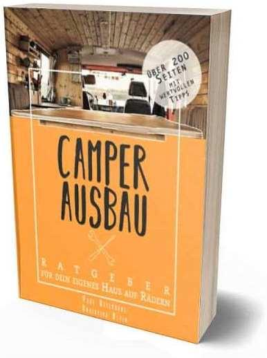 Camper Ausbau Anleitung komplett Buch